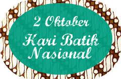2 Oktober Hari Batik Nasional Wajib Pakai Batik Kabari News